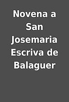 Novena a San Josemaria Escriva de Balaguer
