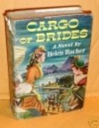 Cargo of Brides by Helen Rucker