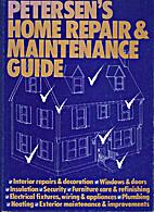 Petersen's home repair & maintenance guide…