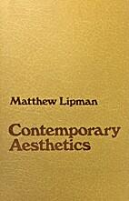 Contemporary Aesthetics by Matthew Lipman