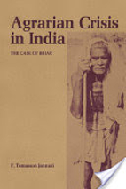 Agrarian Crisis in India by F. Tomasson…
