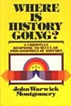 Where is history going? Essays in support of…