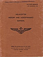 Helicopter History and Aerodynamics Manual;…