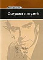 Oso gauza ohargarria by Jose Mari Segurola