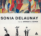 Sonia Delaunay by Arthur A. Cohen