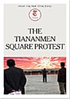 The Tiananmen Square Protests by The New…