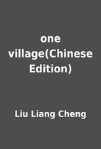 one village(Chinese Edition) by Liu Liang…