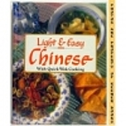Light & easy Chinese: With quick wok cooking…