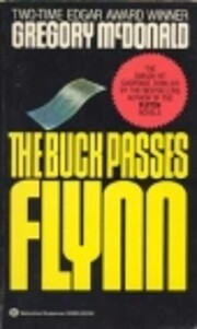 The Buck Passes Flynn by Gregory Mcdonald