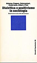 Dialettica e positivismo in sociologia:…