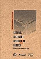 Leitura, história e história da leitura by…