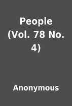 People (Vol. 78 No. 4) by Anonymous