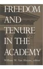 Freedom and Tenure in the Academy by William…