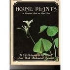 House Plants: A Complete Book on Plant Care…