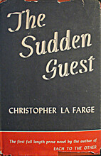 The Sudden Guest by Christopher La Farge