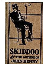 Skiddoo! by George V. Hobart