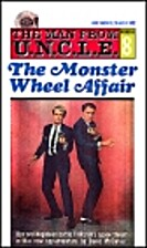 The Man from U.N.C.L.E. - The Monster Wheel…
