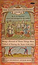 The Elizabethan Journals - Vol. II by G. B.…