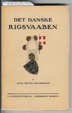 Det danske Rigsvaaben by Poul Bredo…