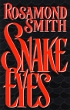 Snake Eyes by Rosamond Smith