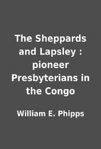 The Sheppards and Lapsley : pioneer…