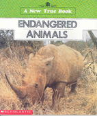 Endangered Animals (New True Books: Animals)…