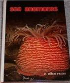 Sea anemones by U. Erich Friese