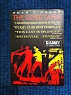 The Silver Tassie by Seán O'Casey