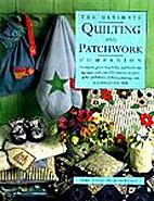 Het Quilt- en patchwork handboek by Isabel…