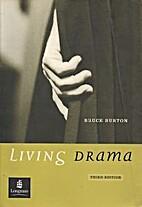 Living Drama by Bruce Burton
