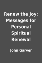 Renew the Joy: Messages for Personal…