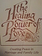 The Healing Power of Love: Creating Peace in…