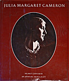 Julia Margaret Cameron: Her Life and…