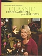 Classic Crafts and Recipes for the Holidays:…