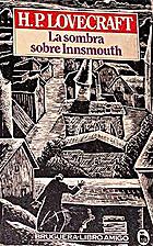 Sombra sobre Innsmouth, La by H. P.…