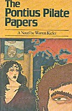 The Pontius Pilate papers by Warren Kiefer