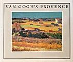 Van Gogh's Provence by Vincent Van Gogh