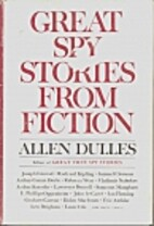 Great Spy Stories From Fiction by Allen…
