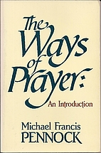 The Ways of Prayer: An Introduction by…