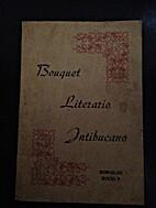 Bouquet Literario Intibucano by Romualdo…