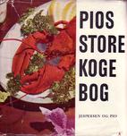 Pios store kogebok by Elizabeth Schuler