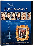 The Best of Friends The Top five Episodes by…
