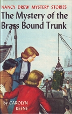 The Mystery of the Brass-Bound Trunk by…