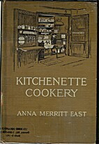 Kitchenette Cookery by Anna Merritt East