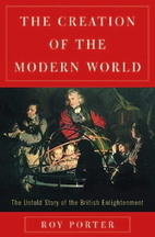 The Creation of the Modern World: The Untold…