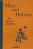 Men and Horses by Ross Santee