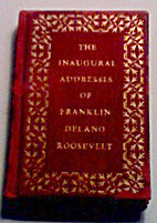 The Inaugural Addresses of Franklin D.…