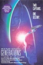 Star Trek Generations by J. M. Dillard