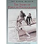 The Story of Popular Photography by Colin…