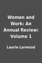 Women and Work: An Annual Review: Volume 1…